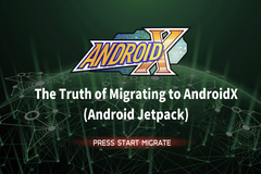 The Truth of Migrating to AndroidX (Android Jetpack)  Guide to Developer