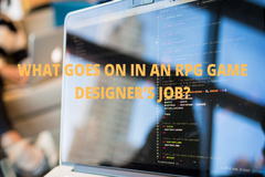 WHAT GOES ON IN AN RPG GAME DESIGNERS JOB? [Hint: Its not one thing ;) ]