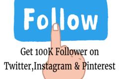 Get 100,000 Followers on Twitter, Instagram, Pinterest - Easy Tricks