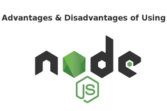 Advantages & Disadvantages of Using Node JS