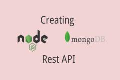 How to Create RESTful API using NodeJS & MongoDB