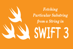 How to Fetch Particular Substring from a String in iOS Swift3 Program