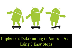 How to Implement DataBinding in Android App Using 3 Easy Steps