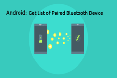 How to Get List of Paired Bluetooth Devices in Android & Basic Methods