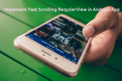 Implement Fast Scrolling RecyclerView in Android App