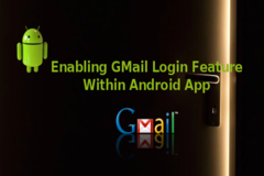 How to Enable GMail Login Feature Within Android Application in 4 Easy Steps