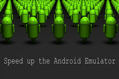How to speed up the Android emulator