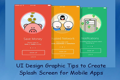 UI Design Graphic Tips to Create Splash Screen for Mobile Apps