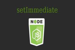 What is setImmediate in nodejs