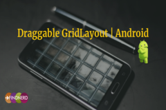 Draggable GridLayout | Android