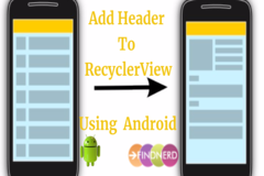 Add Header to RecyclerView Using ViewType Property in Android