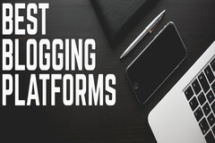 Top 5 Best Blogging Platforms for Small Business