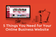 5 Things You Need for Your Online Business Website