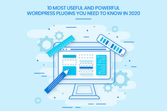 10 Most Useful and Powerful Wordpress Plugins You Need to Know in 2020