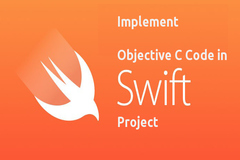How to implement Objective C code in swift project?