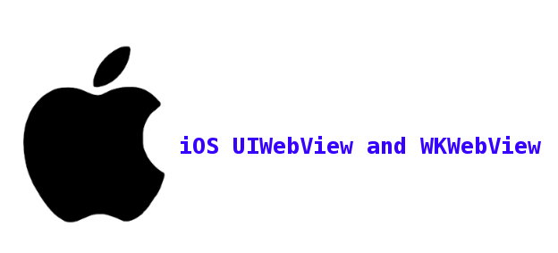 Major Feature Difference Between UIWebView and WKWebView