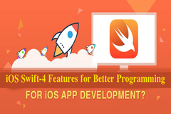 6 New iOS Swift-4 Features for Better Programming Experience