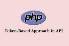 How to Create Token Based Approach for Authentic Requests on PHP API