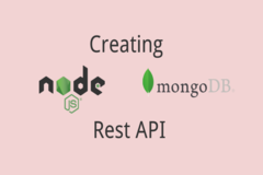 How to Create RESTful API using NodeJS & MongoDB