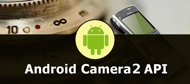 How to Implement Camera 2 API & Use its Method in Android App