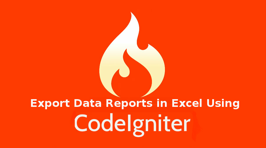 How to Export Data Reports in Excel Using Codeigniter Framework