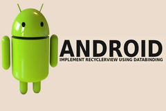 How to Implement RecyclerView Using DataBinding in Android Application