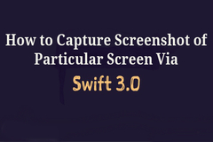How to Capture Screenshot of Particular Screen Via Swift3 Application