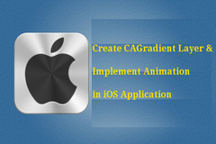 How to Create CAGradient Layer & Implement Animation in iOS App