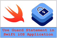 How to Use Guard Statement in Swift iOS Application