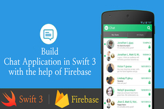 How to Build Chat Application in iOS Swift3 Using Firebase for iPhones?