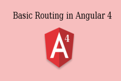 How to Perform Basic Routing in Angular 4?