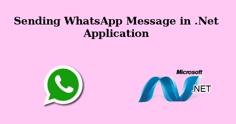 Sending WhatsApp Message in  Net