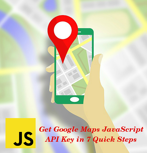 How to Get Google Maps JavaScript API Key in 7 Quick Steps? Map Api Javascript on google map, world map, code map, linux map, site architecture map, skype map, project management map, logo map, linq map, database map, strategic planning process map, text map, android map, eclipse map, information architecture map, sql map, jquery map, oracle map, xml map,