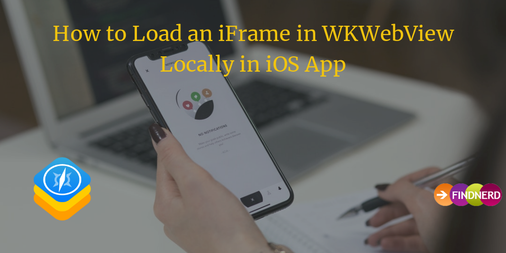 How to Load an iFrame in WKWebView Locally in iOS App